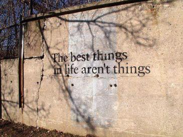 The Best Things Aren't Things
