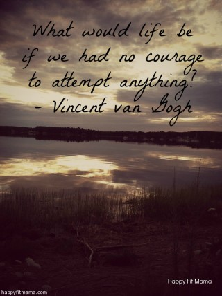 Courage via happyfitmama.com
