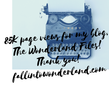85k-page-views-for-my-blog-the-wonderland-files-thank-you